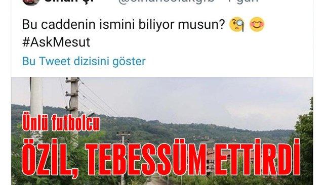 ÖZİL TEBESSÜM ETTİRDİ