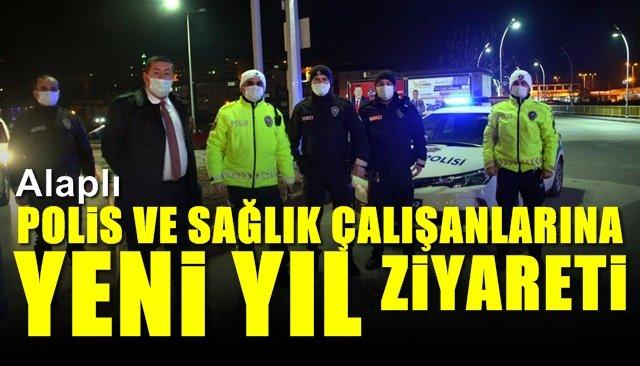 Polis ve Sağlık çalışanlarına yeni yıl ziyareti