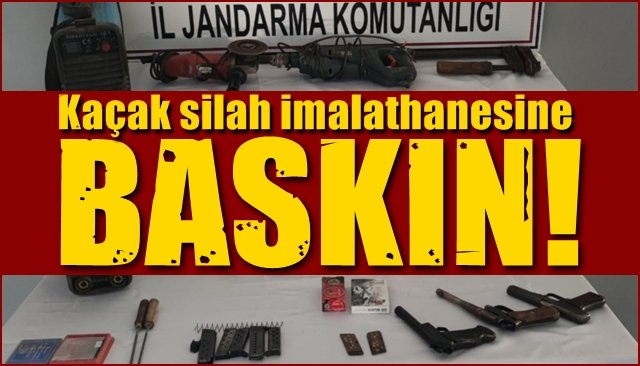 Kaçak silah imalathanesine BASKIN