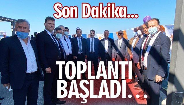 TOPLANTI BAŞLADI…