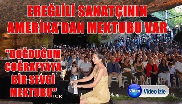 EREĞLİLİ SANATÇININ AMERİKA'DAN MEKTUBU VAR...