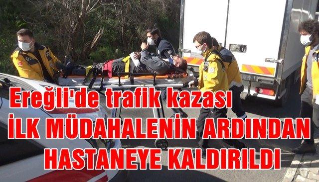 İLK MÜDAHALENİN ARDINDAN HASTANEYE KALDIRILDI