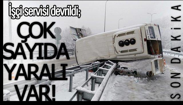 İŞÇİ SERVİSİ DEVRİLDİ!