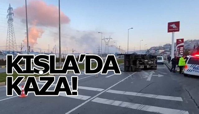 KIŞLA'DA KAZA!