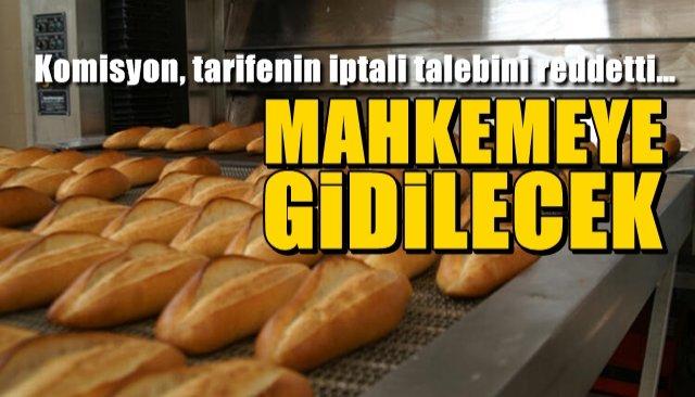 Komisyon, ekmek tarifesinin iptali talebini reddetti… İŞ MAHKEMEYE KALDI