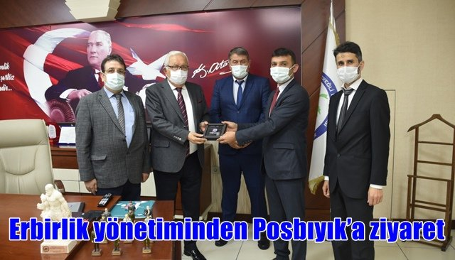 Erbirlik yönetiminden Posbıyık'a ziyaret