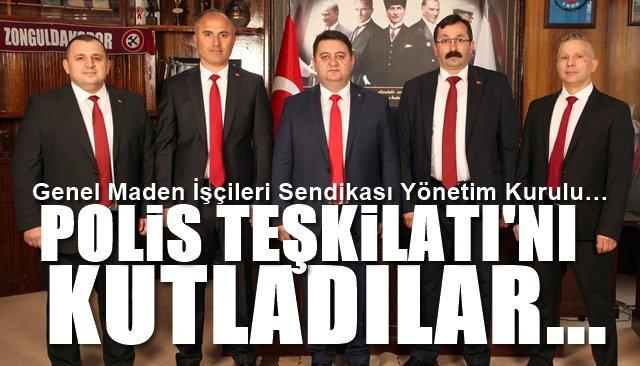 Genel Maden İşçileri Sendikası Yönetim Kurulu… TÜRK POLİS TEŞKİLATI'NI KUTLADI