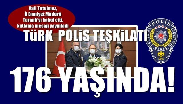 Türk Polis Teşkilatı 176. Yaşında…