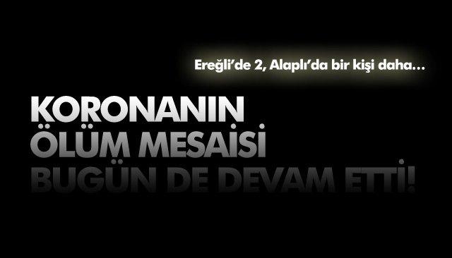 KORONANIN ÖLÜM MESAİSİ BUGÜN DE DEVAM ETTİ!