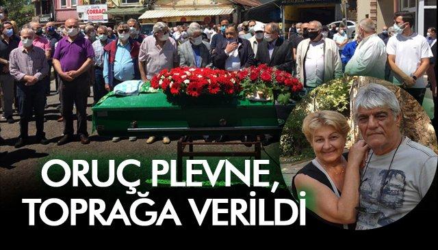 ORUÇ PLEVNE, TOPRAĞA VERİLDİ