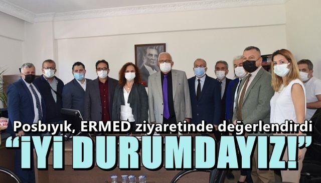 Posbıyık'tan ERMED'e Ziyaret…