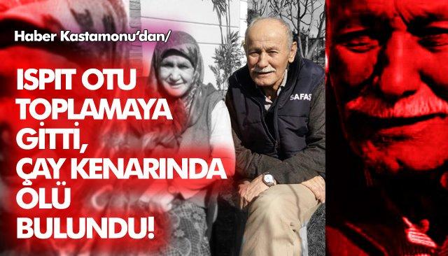 YAŞLI ADAM ÖLÜ BULUNDU!