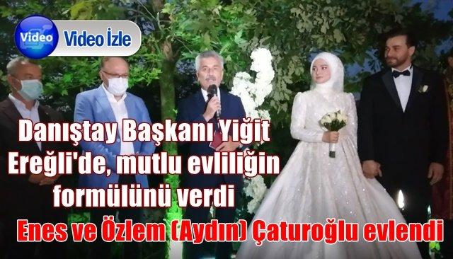 Danıştay Başkanı Yiğit, Ereğli´de mutlu evliliğin formülünü verdi
