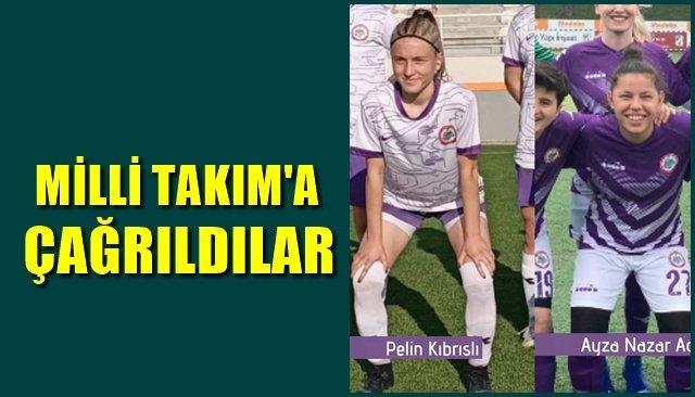 MİLLİ TAKIM'A ÇAĞRILDILAR