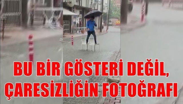 BU BİR GÖSTERİ DEĞİL, ÇARESİZLİĞİN FOTOĞRAFI