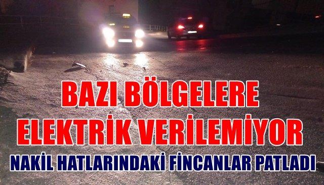 NAKİL HATLARINDAKİ FİNCANLAR PATLADI