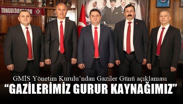 """""""GAZİLERİMİZ GURUR KAYNAĞIMIZ"""""""