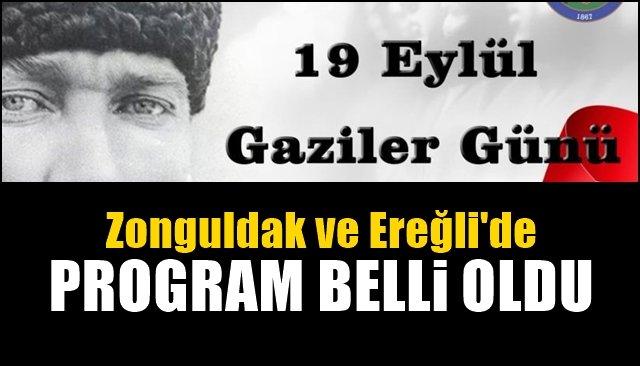 Zonguldak ve Ereğli'de 19 Eylül Gaziler Günü etkinlikleri…  PROGRAM BELLİ OLDU