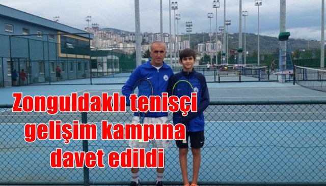 Zonguldaklı tenisçi gelişim kampına davet edildi