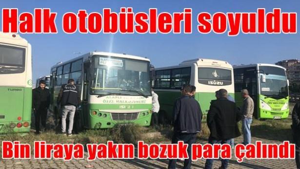 Halk otobüslerinden bin liraya yakın bozuk para çalındı