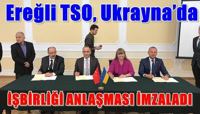 Ereğli TSO, Ukrayna'da işbirliği anlaşması imzaladı