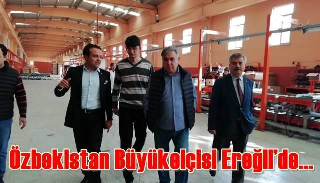 Özbekistan Büyükelçisi Ereğli'de fabrika gezdi